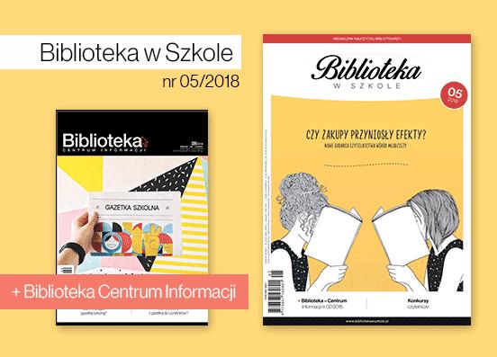 """d0bc4c407b7925 Ukazał się nowy numer """"Biblioteki w Szkole"""", a w nim m.in.:"""
